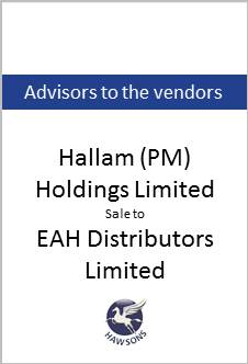 Deal: Hallam (PM) Holdings Limited sale to EAH Distributors Limited - Hawsons advises