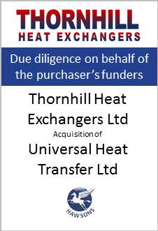 Deal: Thornhill Heat Exchangers Ltd acquisition of Universal Heat Transfer Ltd - Hawsons advises