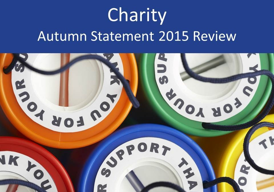 Charity Autumn Statement 2015 review