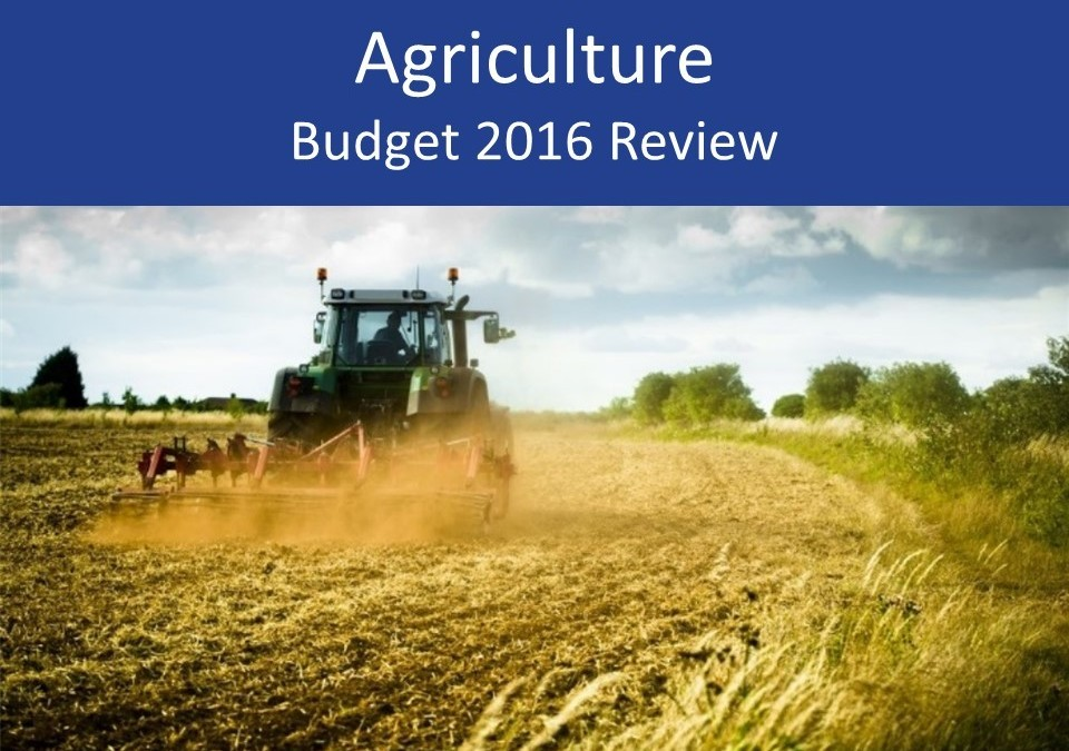 Agriculture 2016 Budget review