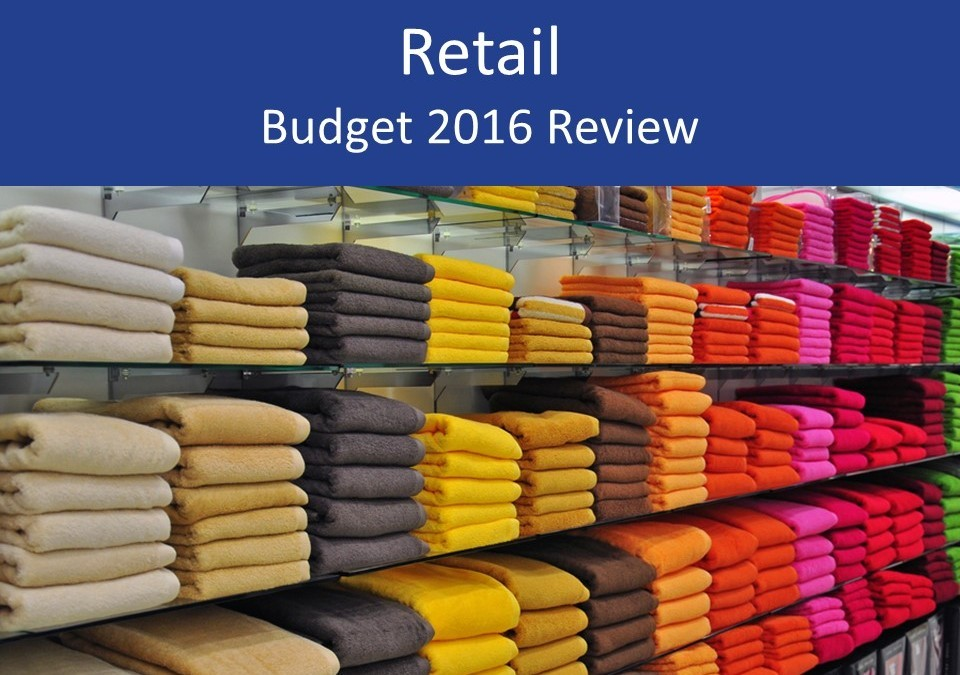 Retail 2016 Budget review