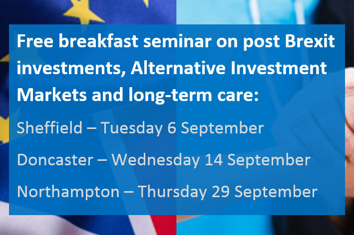 Post Brexit investments, AIMs and long-term care seminar