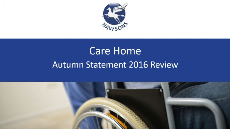Care Home Autumn Statement review 2016